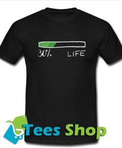 30% Life T-Shirt - Tees Shop