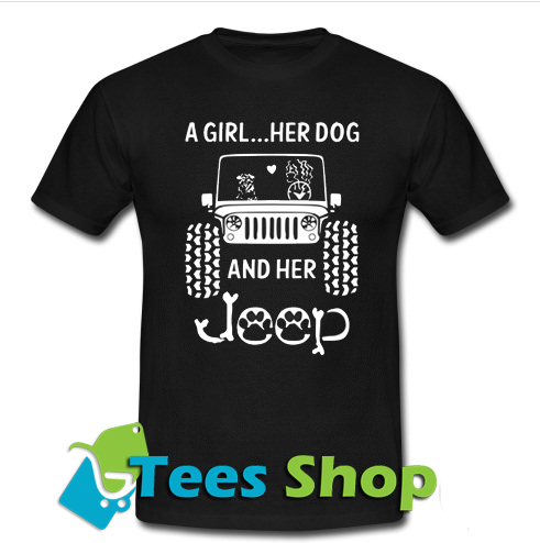 A Girl A Dog And Her Jeep T-Shirt