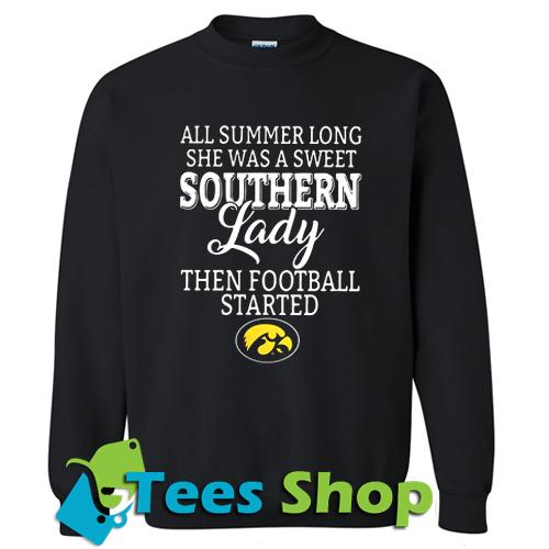 All Summer Long She Was A Sweet Southern Sweatshirt