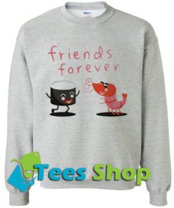 Best Friends Forever sweatshirt - Tees Shop