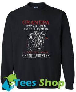 Grandpa not as lean but still Sweatshirt
