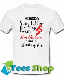 Kinda girl Tim Hortons T-Shirt