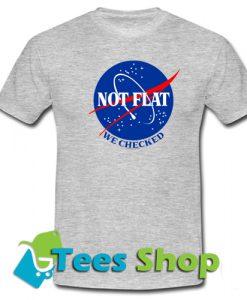 0dec8e00 Not Flat We Checked T-shirt