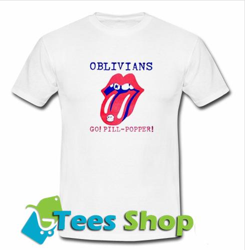 Oblivians Go Pill Popper T-Shirt