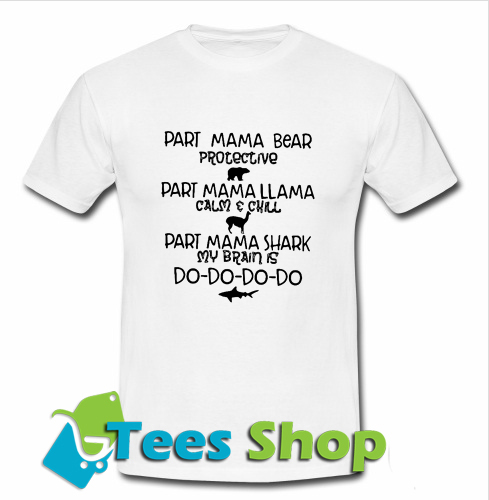 Part Mama Bear Protective T-shirt