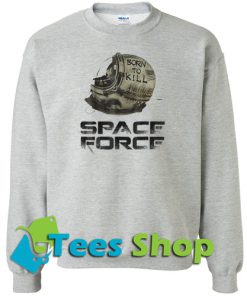 Space Force Sweatshirt