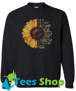 Sunflower She is life Sweatshirt