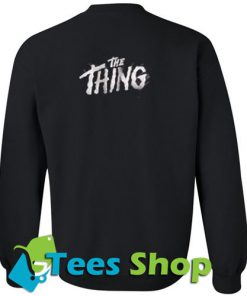 The Thing Sweatshirt