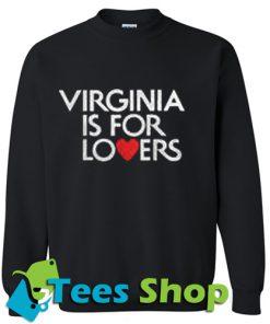 Virginia Is For Lovers Sweatshirt