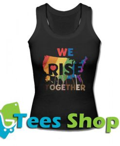 We Rise Together Tanktop
