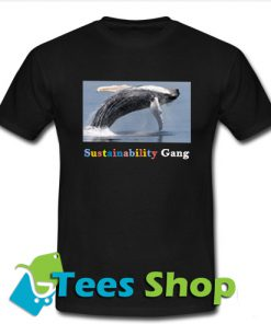 Whale Jumping Sustainability Gang T-Shirt