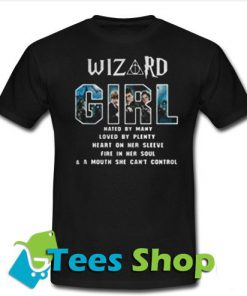 Wizard girl hated by many loved by plenty T-Shirt - Tees Shop