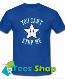 You Can't Stop Me Star T-shirt