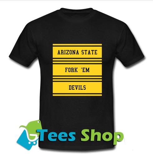 Arizona State Fork 'em Devils T-Shirt