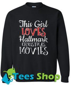 This girl loves Hallmark Christmas Sweatshirt