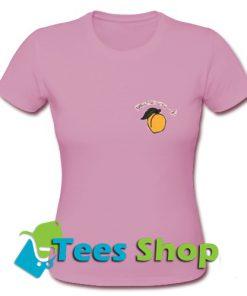 You're a Peach T-Shirt