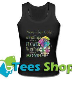 November girls are not fragile Tank Top