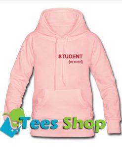 Student Or Nerd Hoodie