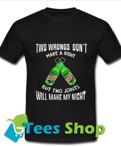 Two wbrongs don't make a right Mountain T-Shirt