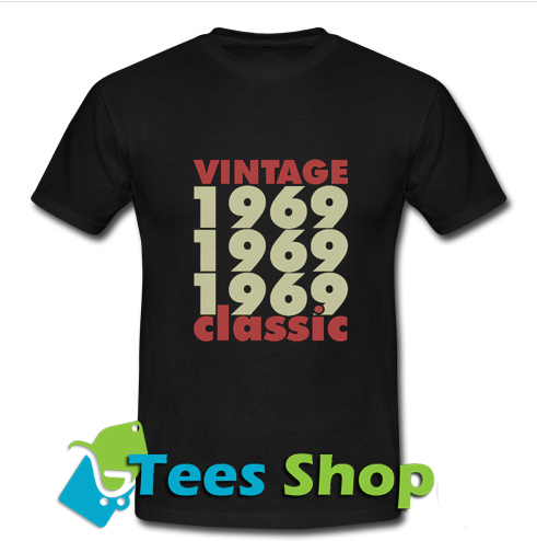 1969 - 2019 50 Years Perfect T Shirt