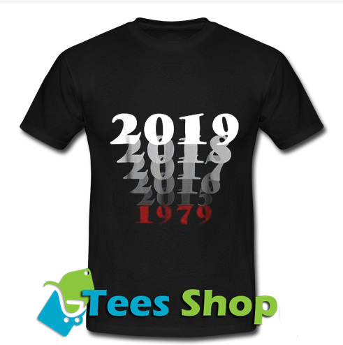 1979 40 Years Perfect 2019 T Shirt