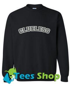 Clueless Sweatshirt