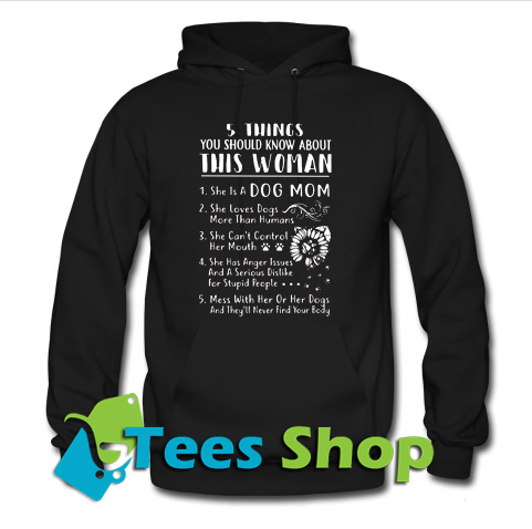 5 things you should know about this woman Hoodie_SM1