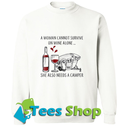 A woman cannot survive Sweatshirt_SM1