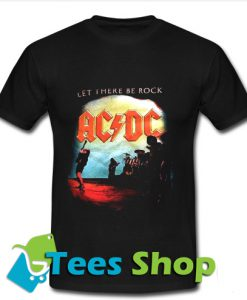 ACDC Let There Be Rock T Shirt