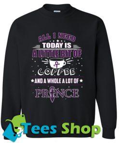 All I need today is a little bit Sweatshirt