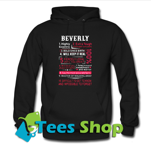 Beverly highly eccentric Hoodie