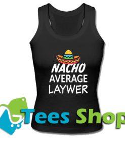 Nacho Average Lawyer tank top_SM1