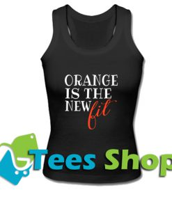 Orange Is The New Fit Tank Top_ SM 1