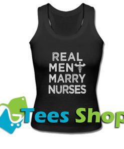 Real Men Marry Nurses Funny Mens Husband Tank Top_SM1
