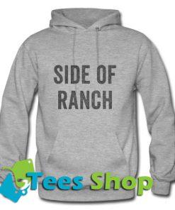 Side Of Ranch Hoodie_SM1