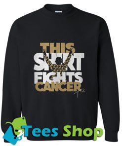 Tyler Trent this shirt fights cancer Sweatshirt
