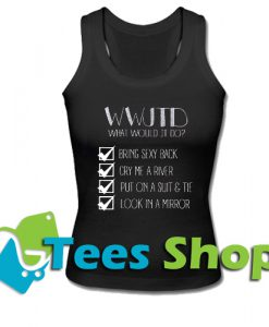 What Would Justin Timberlake Do Tank Top_SM1