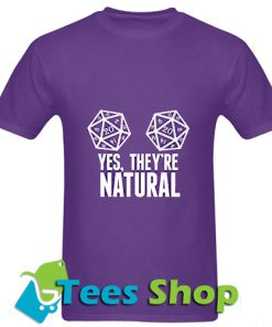 Yes they're natural T Shirt_SM1