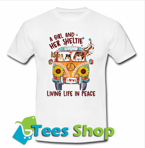 A girl and her sheltie living life in peace T Shirt_SM1