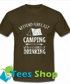 Weekend Forecast Camping T Shirt_SM1