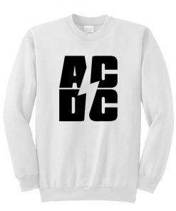 AC DC Font Sweatshirt (TM)