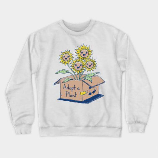 Adopt a Plant Sweatshirt (TM)