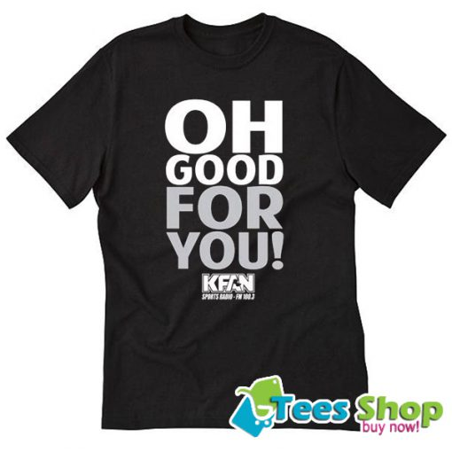 Oh Good for You State Fair T-Shirt STW