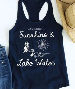 All I Need Is Sunshine & Lake Water Tank Top