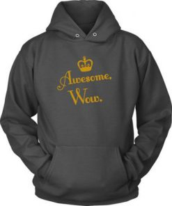 Awesome Wow Hoodie SN