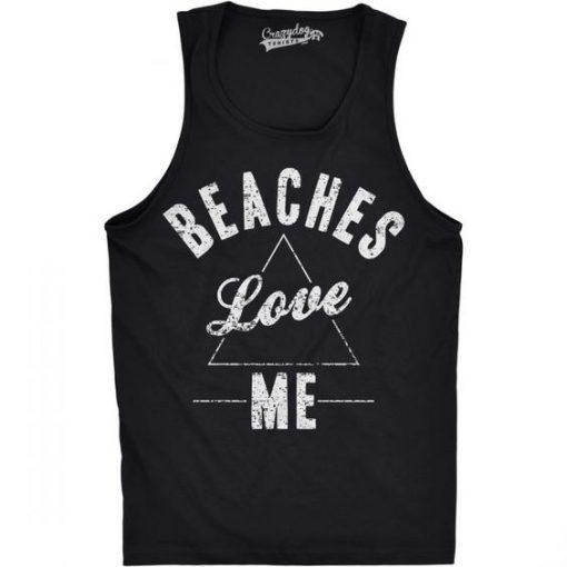 Beaches Love Me Tank Top