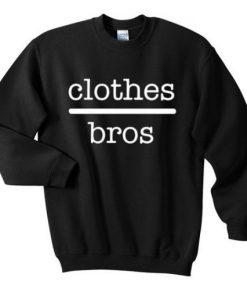 Clothes Bros Sweatshirt