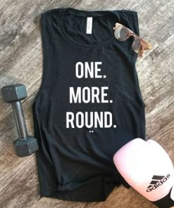 One More Round Tank Top