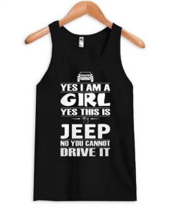 Yes i am a girl yes this is JEEP Tank Top