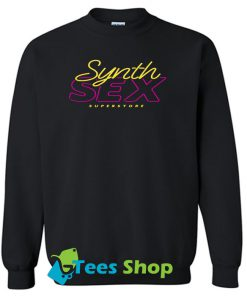 Synth Sex Superstore sweatshirt SN